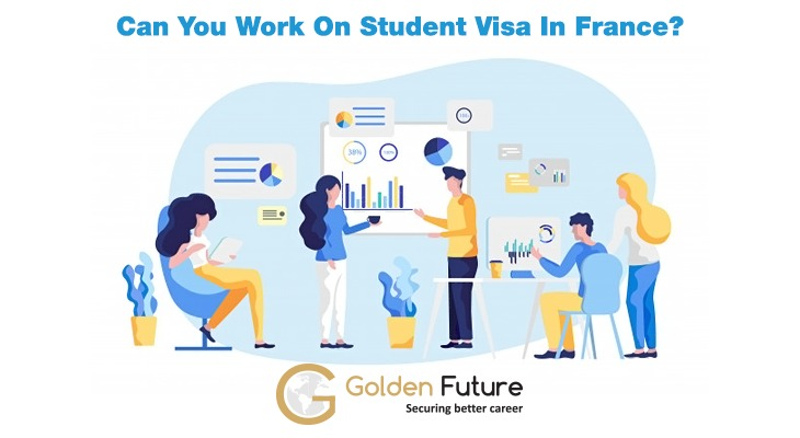 Can you work on Student visa in France?