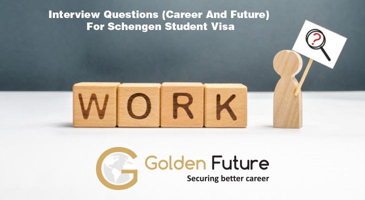 Interview questions (career and future) for Schengen student visa