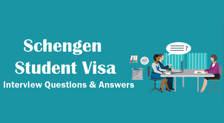 Interview questions for Schengen student visa