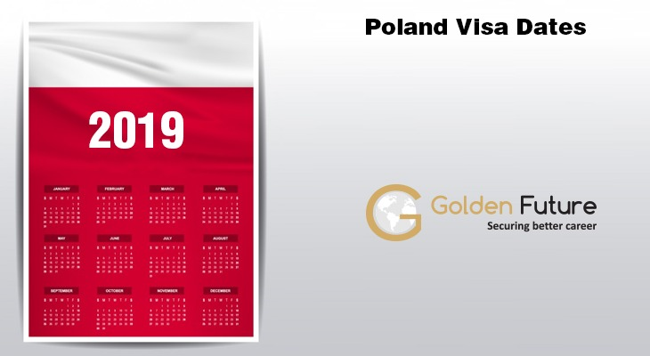 Poland Visa Dates